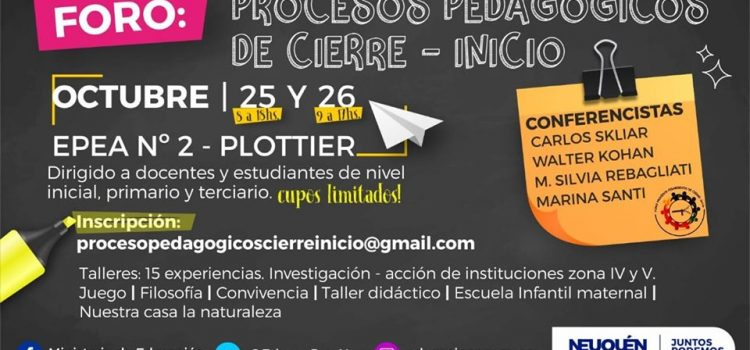 """Foro """"Procesos Pedagógicos de Cierre – Inicio"""""""